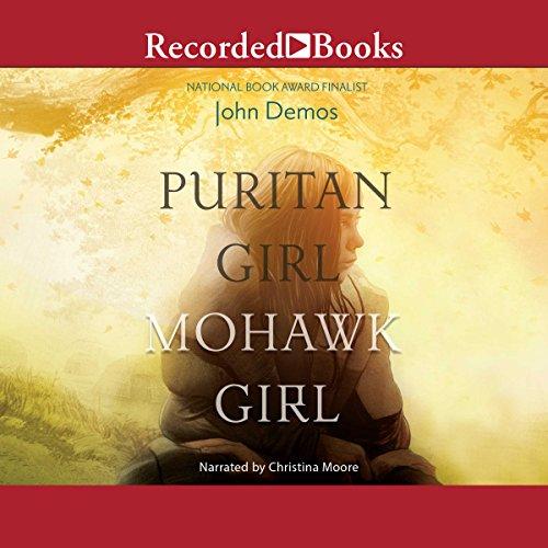 Puritan Girl, Mohawk Girl audiobook cover art