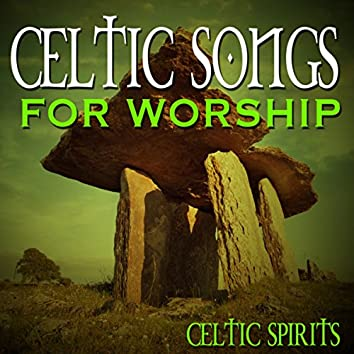 Celtic Songs for Worship