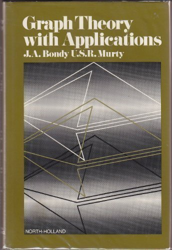 Graph Theory With Applications by John Adrian Bondy (1976-06-23)