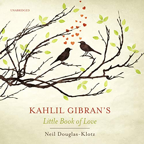 Kahlil Gibran's Little Book of Love audiobook cover art