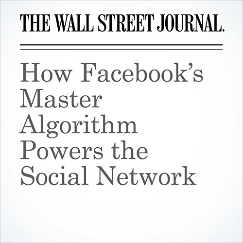 How Facebook's Master Algorithm Powers the Social Network copertina
