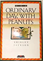 One Ordinary Day, with Peanuts 0886823528 Book Cover
