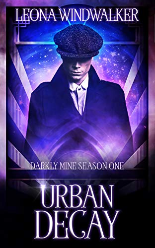 Urban Decay: Darkly Mine Season 1 (English Edition)