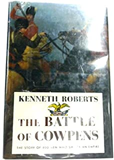 The Battle of Cowpens: The Great Morale Builder