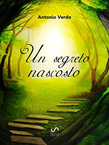 Un segreto nascosto (Italian Edition)