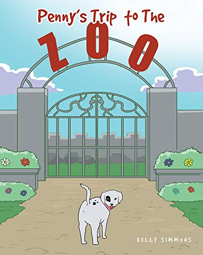 Penny's Trip to The Zoo (English Edition)