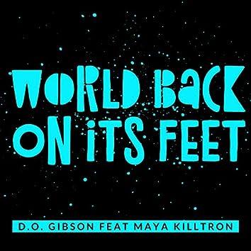 World Back on It's Feet (feat. Maya Killtron)
