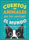 Cuentos de animales que han cambiado el mundo: 50 Animales inspiradores de carne y hueso par Marvel