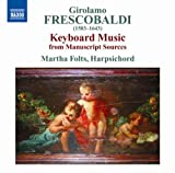 Frescobaldi: Keyboard Music by Girolamo Frescobaldi (2008-03-25)