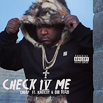 Check 4 Me (feat. Knoxxy & Dee Blaze)