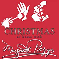 Christmas at Home With Marguerite Piazza
