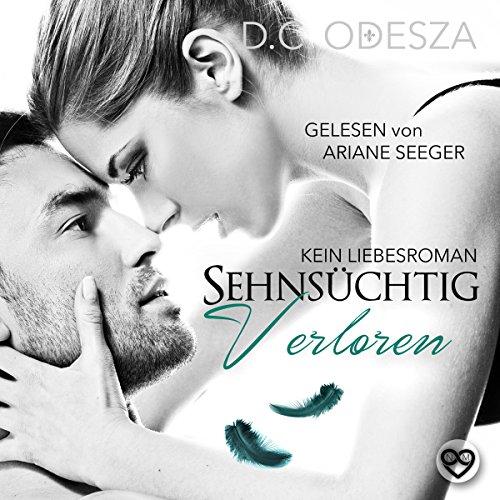 Sehnsüchtig - Verloren: Kein Liebesroman Titelbild