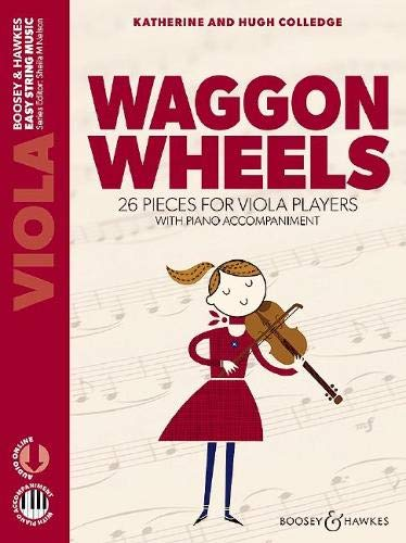 Waggon Wheels: 26 pieces for viola players. Viola und Klavier. Ausgabe mit Online-Audiodatei.: 26 Pieces for Viola Players with Piano Accompaniment (Easy String Music, Band 2)