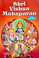 Shri Vishnu Mahapuran Illustrated Easy English Language