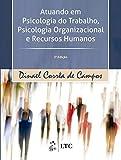 Atuando em Psicologia do Trabalho, Psicologia Organizacional e Recursos Humanos
