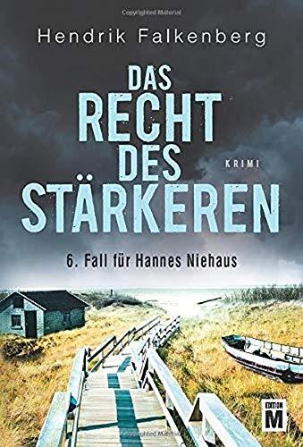 Das Recht des Stärkeren - Ostsee-Krimi (Hannes Niehaus, Band 6)