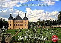 Die Eifel und ihre Regionen - Die Nordeifel (Wandkalender 2022 DIN A2 quer): Die Nordeifel ist ein Paradies der Sehenswuerdigkeiten (Geburtstagskalender, 14 Seiten )