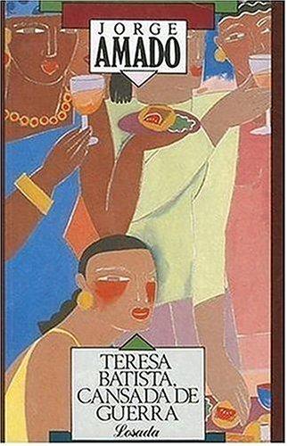 Teresa Batista. Cansada de Guerra
