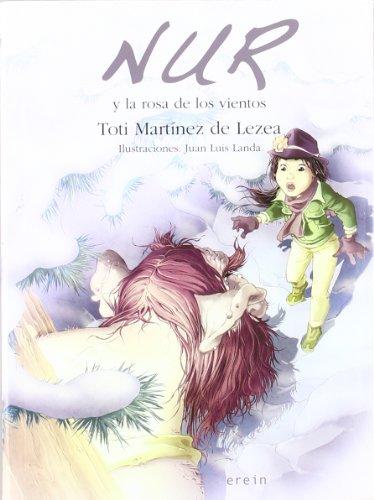 Nur y la rosa de los vientos (Nur en castellano)