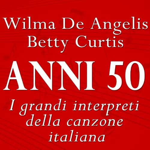Wilma De Angelis & Betty Curtis