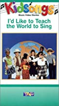 Kidsongs - I'd Like To Teach The World To Sing VHS