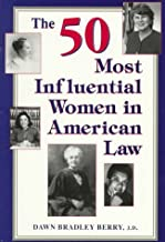 The 50 Most Influential Women in American Law