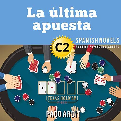 La última apuesta [The Last Bet] cover art