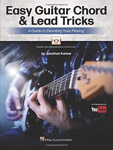 Easy Guitar Chord & Lead Tricks: A Guide to Elevating Your Playing