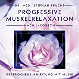 Zirkeltraining ohne Geräte - Progressive Muskelrelaxation nach Jacobson. Gesprochene Anleitung mit Musik Audio-CD – Audiobook