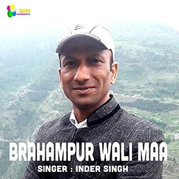 BrahamPur Wali Maa