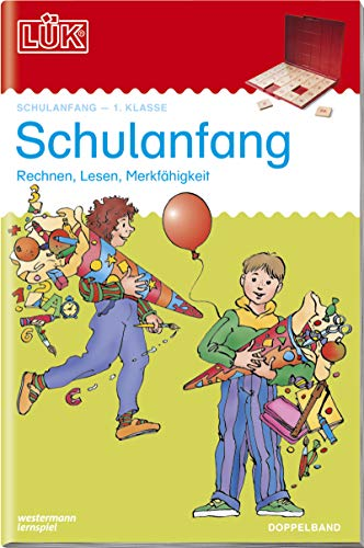 LÜK-Übungshefte: LÜK 2 in 1. Schulanfang: Übungen zum Rechnen, zum Lesenlernen, zur Merkfähigkeit. Für Klasse 1