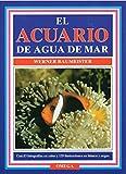 EL ACUARIO DE AGUA DEL MAR (GUIAS DEL NATURALISTA-PECES-MOLUSCOS-BIOLOGIA MARINA)
