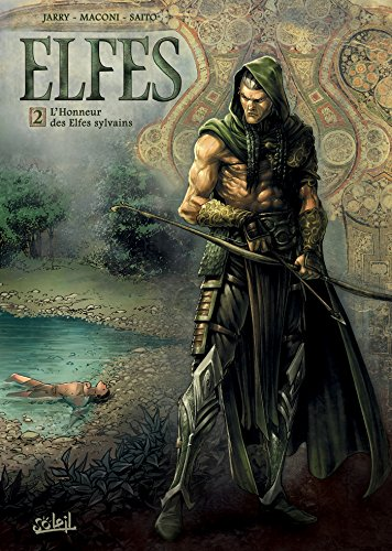 Elfes T02 : L'Honneur des Elfes sylvains