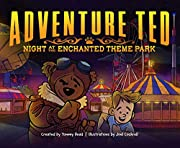 Adventure Ted: Night At The Enchanted Theme Park