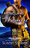 Rescuing Wendy (Delta Force Heroes Book 8)