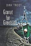 Image of Granat für Greetsiel - Ostfriesland-Krimi (Jan de Fries, Band 1)