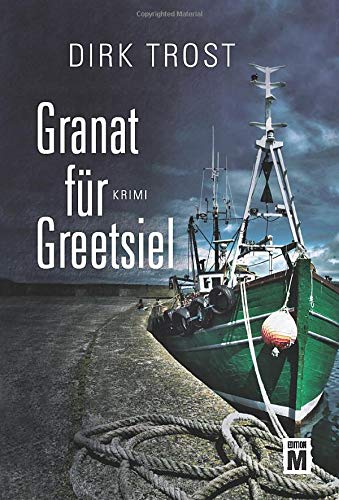 Granat für Greetsiel - Ostfriesland-Krimi (Jan de Fries, Band 1)
