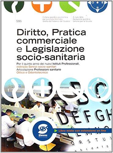 Diritto, pratica commerciale e legislazione socio-sanitaria. Per le Scuole superiori. Con e-book. Con espansione online