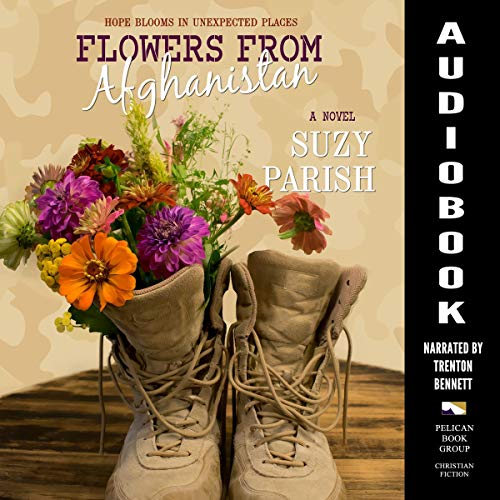 Flowers from Afghanistan Audiobook By Suzy Parish cover art
