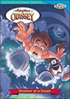 Adventures in Odyssey: Shadow of a Doubt [DVD]