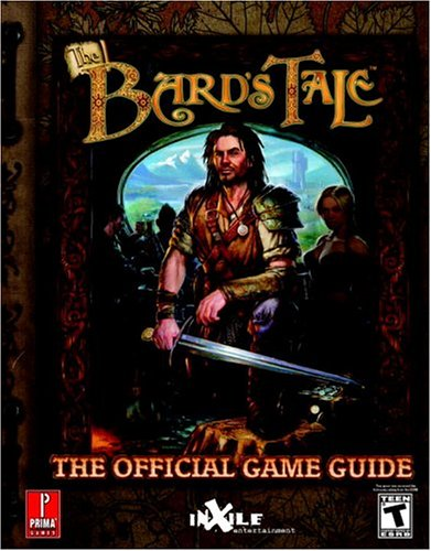 The Bards Tale: The Official Strategy Guide (Prima