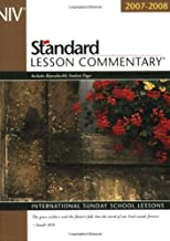 New International Version Standard Lesson Commentary 2007-2008: International Sunday School Lessons (Standard Lesson Commentary: NIV)