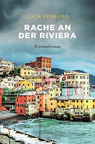 Rache an der Riviera: Kriminalroman