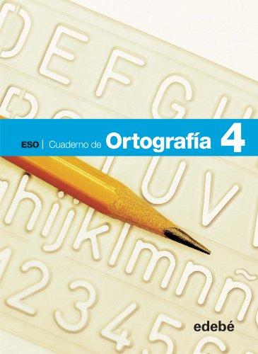 CUADERNO ORTOGRAFÍA 4 - 9788468307411