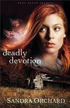 Deadly Devotion (Port Aster Secrets Book #1): A Novel by [Sandra Orchard]