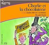 Charlie et la chocolaterie - Gallimard Jeunesse - 18/03/2004