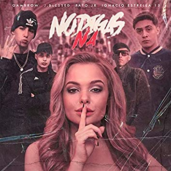 No Digas Na (feat. Gambrow, J.Blessed & Pato Jr)