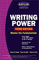 Kaplan Writing Power: Score Higher on the SAT, GRE, and Other Standardized Tests