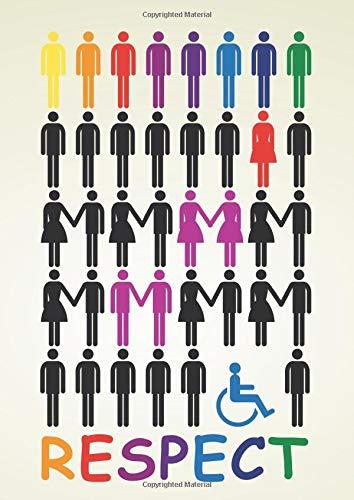 Respect: LGBT - Respekt für alle Menschen - Notizbuch - 120 Seiten dotted DIN A4