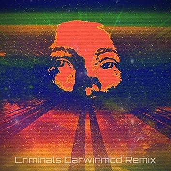 Criminals (Jailhouse Remix)